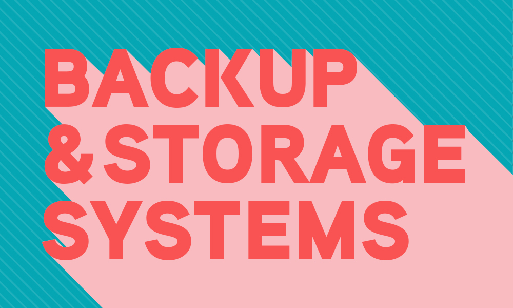 Backup And Storage Systems